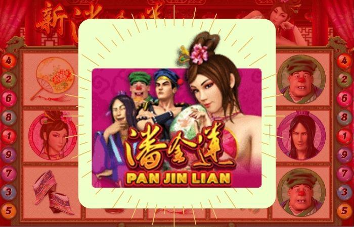 แนะนำเกมสล็อต Pan Jin Lian